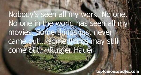Rutger Hauer Quotes