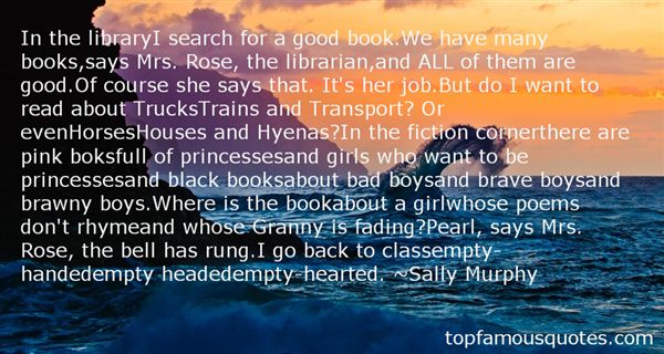 Sally Murphy Quotes