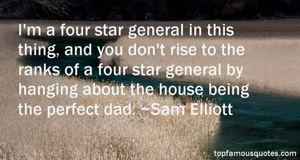 Sam elliott quotes top famous quotes and sayings from sam elliott