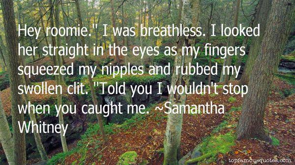 Samantha Whitney Quotes