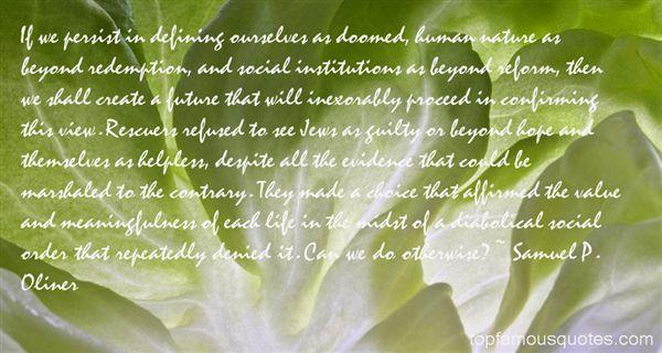 Samuel P. Oliner Quotes