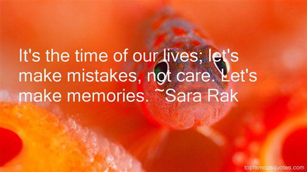 Sara Rak Quotes