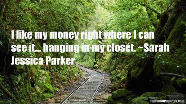 Sarah Jessica Parker Quotes