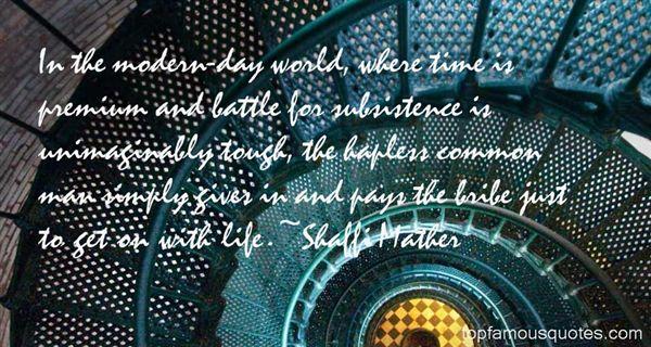 Shaffi Mather Quotes