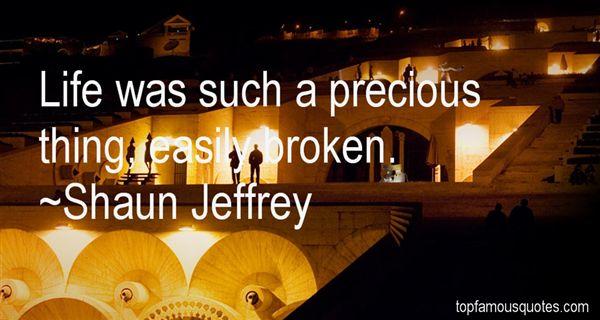 Shaun Jeffrey Quotes
