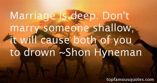 Shon Hyneman Quotes