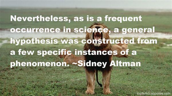 Sidney Altman Quotes