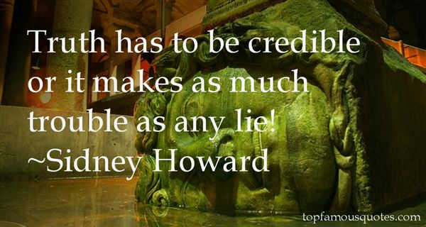 Sidney Howard Quotes