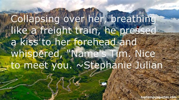 Stephanie Julian Quotes