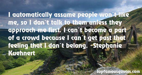 Stephanie Kuehnert Quotes