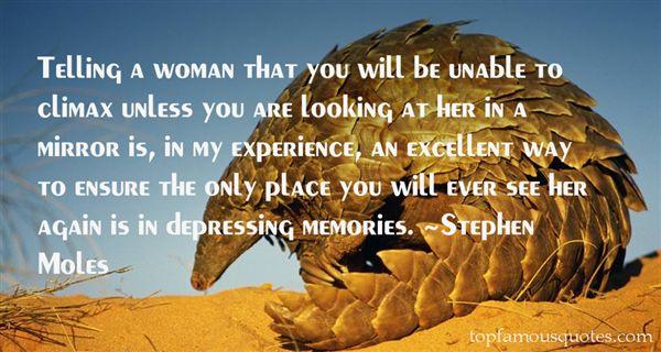 Stephen Moles Quotes