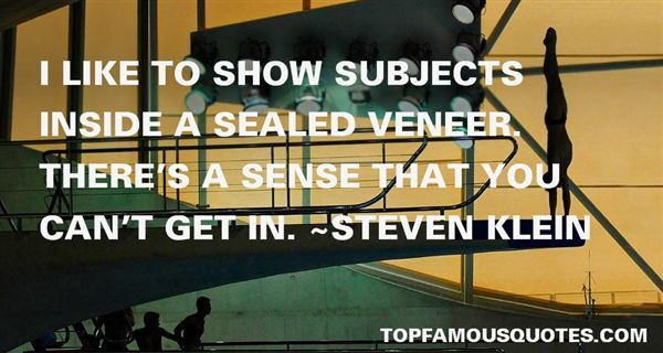 Steven Klein Quotes