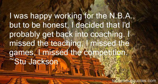 Stu Jackson Quotes