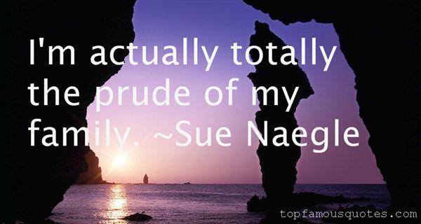 Sue Naegle Quotes