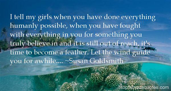Susan Goldsmith Quotes