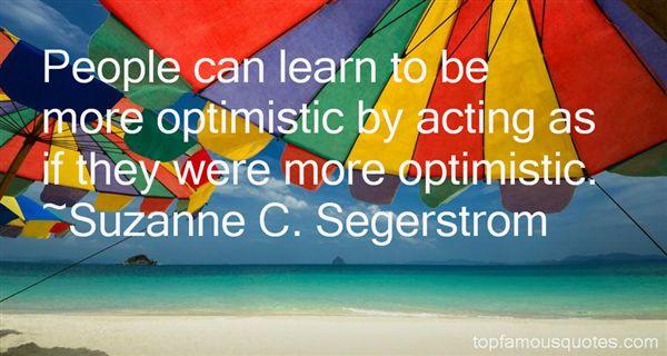 Suzanne C. Segerstrom Quotes