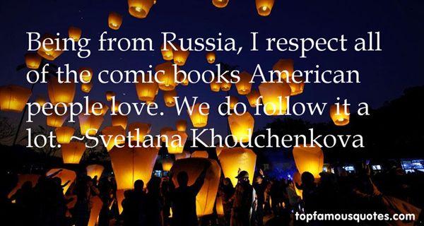 Svetlana Khodchenkova Quotes