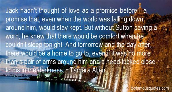 Tamara Allen Quotes