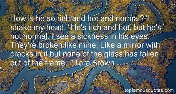Tara Brown Quotes