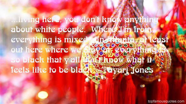 Tayari Jones Quotes