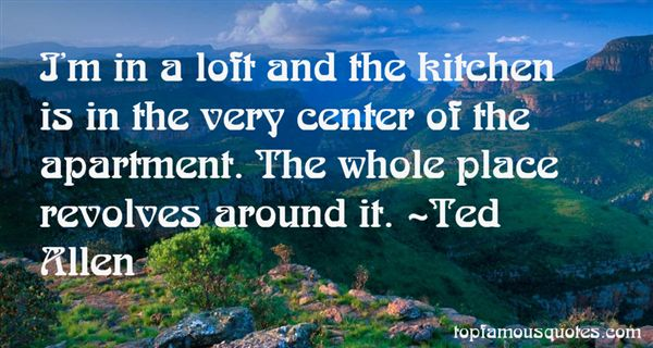 Ted Allen Quotes
