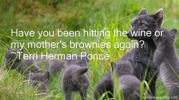 Terri Herman Poncé Quotes