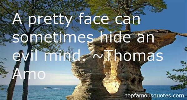 Thomas Amo Quotes