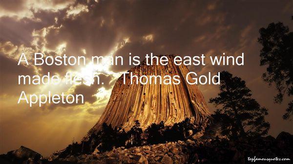 Thomas Gold Appleton Quotes