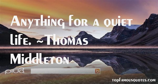 Thomas Middleton Quotes