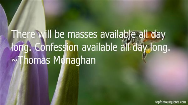 Thomas Monaghan Quotes