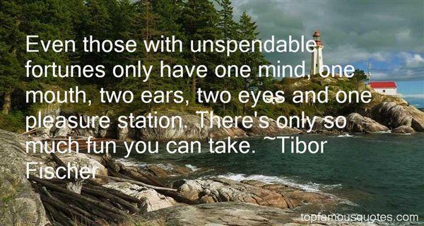 Tibor Fischer Quotes