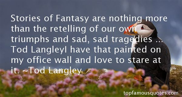 Tod Langley Quotes