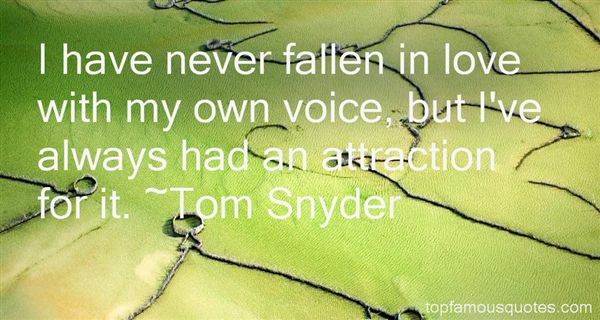 Tom Snyder Quotes