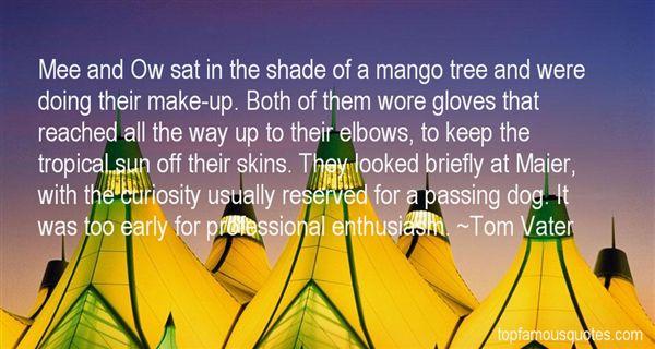 Tom Vater Quotes