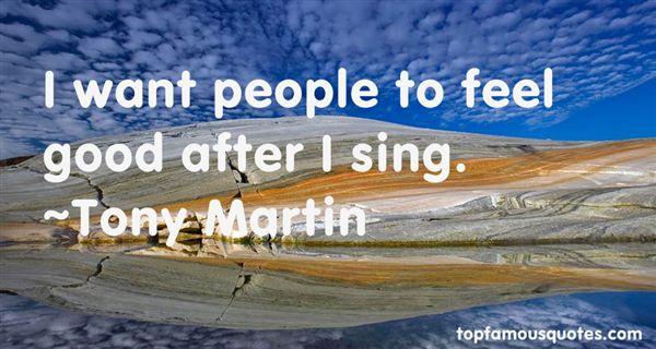 Tony Martin Quotes