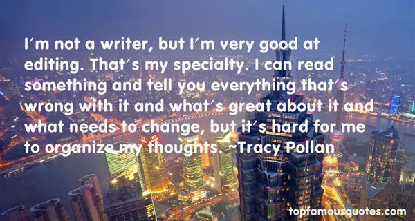 Tracy Pollan Quotes