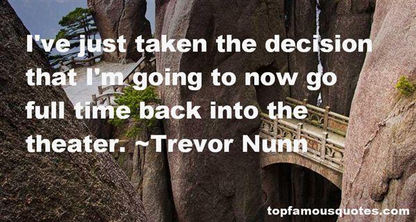 Trevor Nunn Quotes