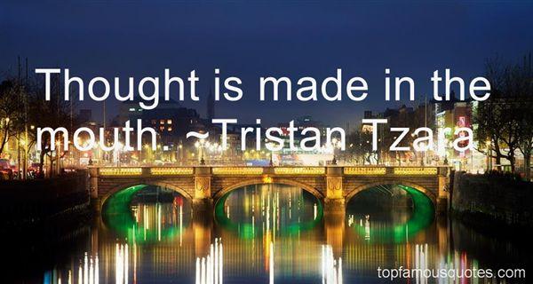 Tristan Tzara Quotes