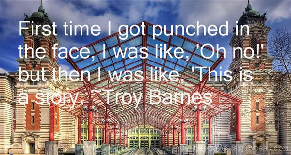 Troy Barnes Quotes
