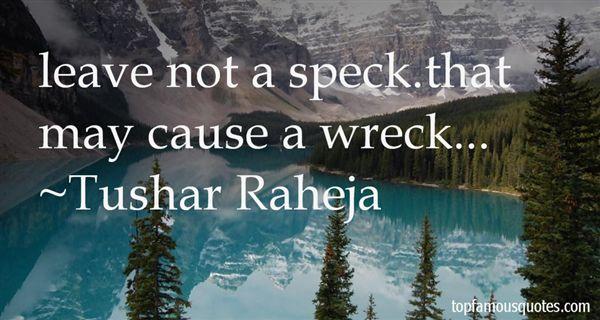 Tushar Raheja Quotes