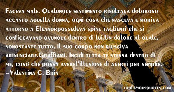 Valentina C. Brin Quotes