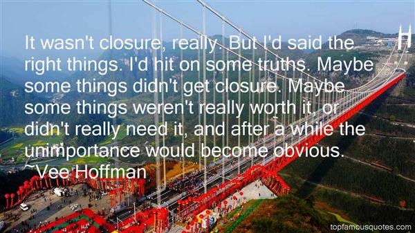 Vee Hoffman Quotes