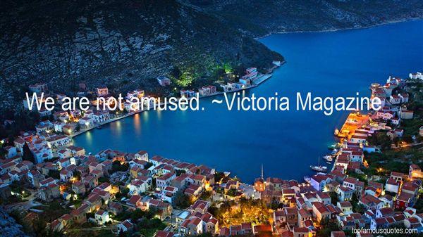 Victoria Magazine Quotes