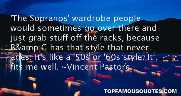 Vincent Pastore Quotes