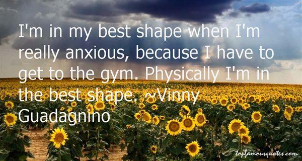 Vinny Guadagnino Quotes