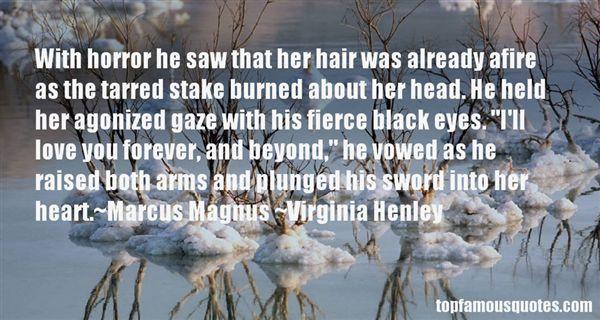 Virginia Henley Quotes