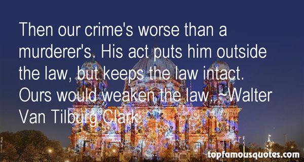 Walter Van Tilburg Clark Quotes