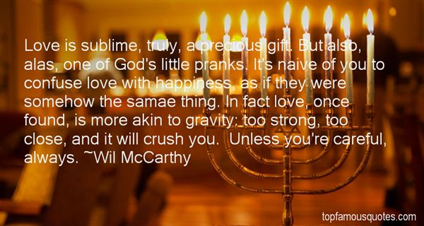 Wil McCarthy Quotes