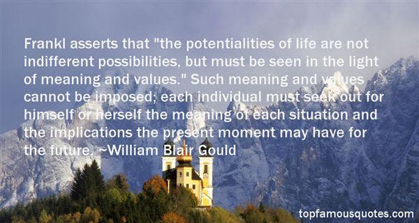 William Blair Gould Quotes