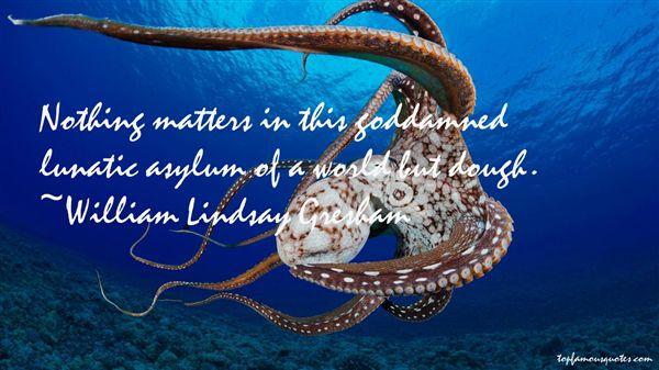 William Lindsay Gresham Quotes